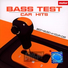 Bass Test - Car Hits - V/A