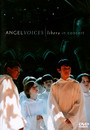 Angel Voices: Libera In Concert - Libera