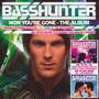 Now You're Gone - Basshunter