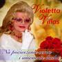 Na Pocieszenie Serca I Uniesienie Ducha - Violetta Villas