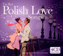 The Best Polish Love Songs...Ever ! - Best Ever