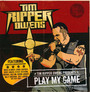 Play My Game - Tim Owens