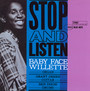 Stop & Listen - Baby Face Willette