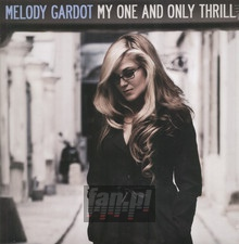 My One & Only Thrill - Melody Gardot
