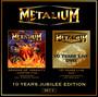 10 Years Jubilee Edition - Metalium