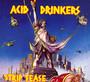 Strip Tease - Acid Drinkers