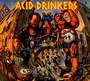 Dirty Money, Dirty Tricks - Acid Drinkers