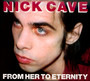 From Her To Eternity - Nick Cave / The Bad Seeds