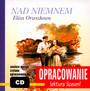 Nad Niemnem [Opracowanie] - Eliza Orzeszkowa