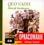 Quo Vadis [Opracowanie] - Henryk Sienkiewicz