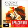 Krzyżacy [Opracowanie] - Henryk Sienkiewicz