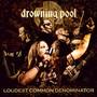 Loudest Common Denominator - Drowning Pool