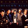 Dignity-Best Of - Deacon Blue