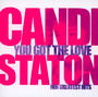 You Got The Love-Her Grea - Candi Staton