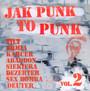 Jak Punk To Punk vol.2 - Tilt / Armia / Abadon / Siekiera / Dezerter / Etc.V/A