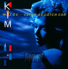 Catch As Catch Can - Kim Wilde