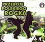 Przeboje Polskiego Rocka vol.3 - V/A