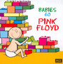 Babies Go - Tribute to Pink Floyd