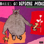 Babies Go - Tribute to Depeche Mode