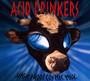 High Proof Cosmic Milk - Acid Drinkers