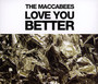 Love You Better - Maccabees