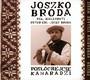 Posłóchejcie Kamaradzi - Joszko Broda