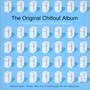 Original Chill Out Album - V/A