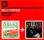 Whoa Nelly/Folklore - Nelly Furtado