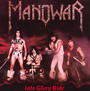 Into Glory Ride - Manowar