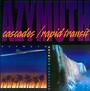 Cascades & Rapid Transit - Azymuth