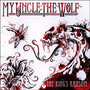 The King's Ransom - My Uncle The Wolf