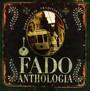 Fado: Anthologia - Portuguese Traditional Music