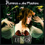Lungs - Florence & The Machine