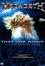 That One Night: Live In Buenos Aires 2005 - Megadeth