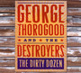 The Dirty Dozen - George Thorogood
