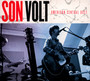 American Central Dust - Son Volt