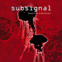 Beautiful & Monstrous - Subsignal
