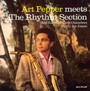 Meets The Rythm Section - Art Pepper