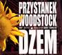 Przystanek Woodstock 2003 - Dżem