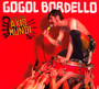 Live From Axis Mundi - Gogol Bordello