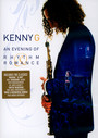 An Evening Of Rhythm & Romance - Kenny G