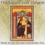 Musik Aus Ihrer Zeit - Hildegard Von Bingen