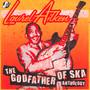 The Godfather Of Ska-Anth - Laurel Aitken