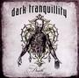 Where Death Is Most Alive - Dark Tranquillity