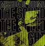 Sound Of The Speed Of Light - Mission Of Burma