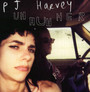 Uh Huh Her - P.J. Harvey