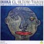 El Ultimo Trago (Con La Colaboracione Chucho Valdes) - Buika