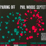 Pairing Off - Phil Woods