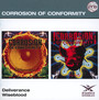 Deliverance/Wiseblood - Corrosion Of Conformity