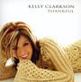 Thankful - Kelly Clarkson